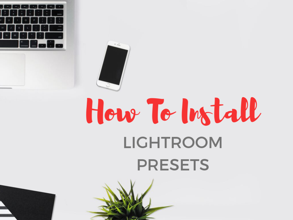 How To Install Lightroom presets cover