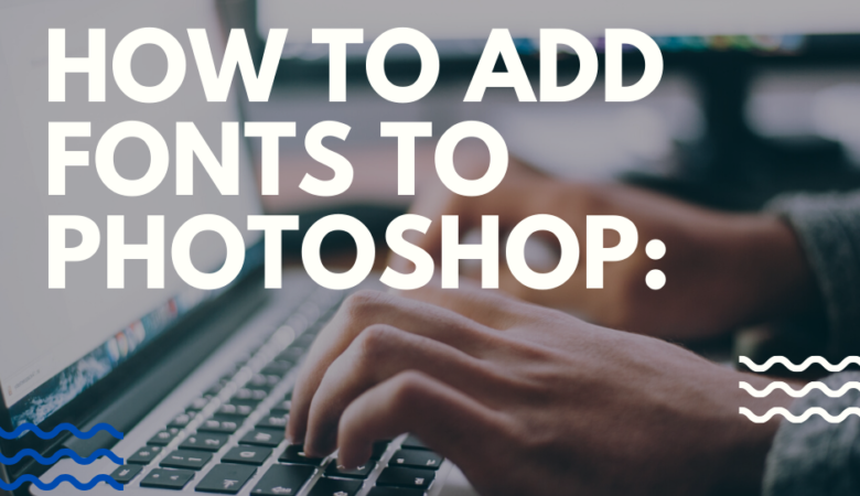 how to install fonts photoshop